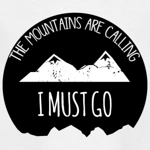 The mountains are calling - Kids' T-Shirt