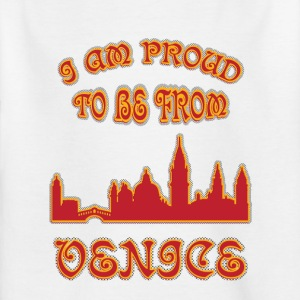 Venice I am proud to be from - Kids' T-Shirt