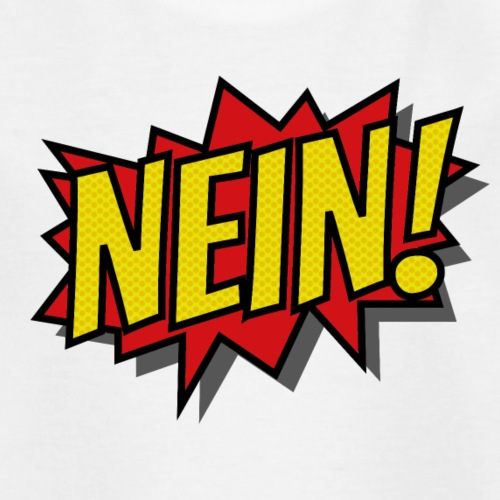 Nein! - Kinder T-Shirt