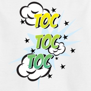 toc toc toc - Kinder T-Shirt