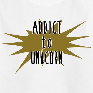 addict to unicorn - Kids' T-Shirt