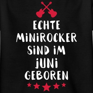 Äkta Mini Rocker föds i juni - T-shirt barn