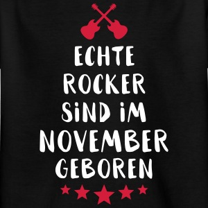 True rockers are born in November - Kids' T-Shirt