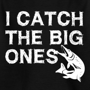 I catch the big fish - anglers Shirt - Kids' T-Shirt