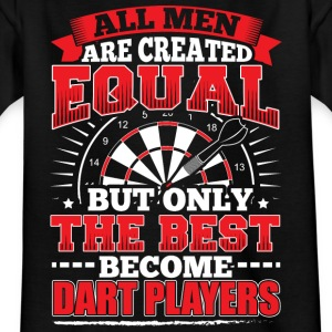 DARTS - ALL MEN ARE CREATED EQUAL - DART PLAYERS - Kids' T-Shirt