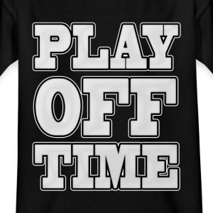 Playoff Time - Kinder T-Shirt