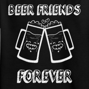 Beer Friends Forever - Kids' T-Shirt