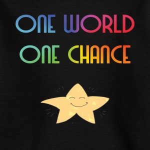 Un monde One Chance - T-shirt Enfant