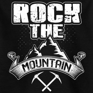 Rock the Mountain - Kids' T-Shirt