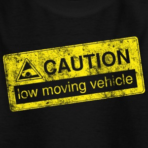 caution lowmovingvehicle by GusiStyle - Kinder T-Shirt
