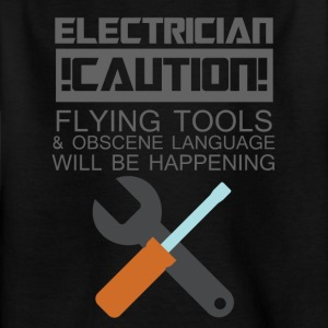Elektricien: elektricien. Let op! Flying Tools & - Kinderen T-shirt