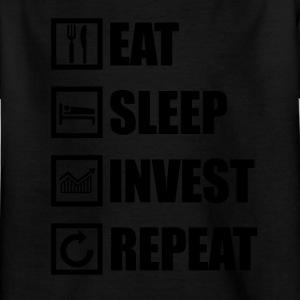 EAT SLEEP INVEST SLEEP - Kinder T-Shirt