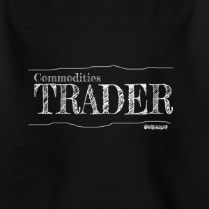 Commodities Trader - Kinder T-Shirt