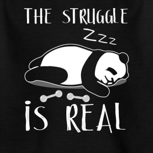 The Struggle Is Real - Kinderen T-shirt