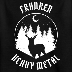 Franken sind Heavy Metal - Kinder T-Shirt