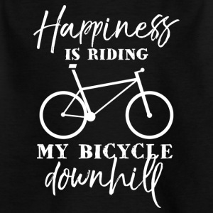Happiness is riding my bicycle downhill - Kids' T-Shirt