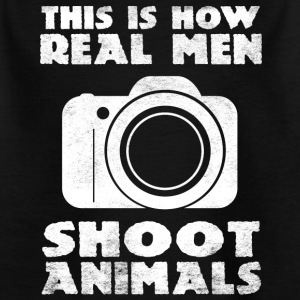 This is how real men shoot animals - Kids' T-Shirt