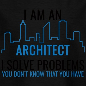 Architekt / Architektur: I Am An Architect, I Solv - Kinder T-Shirt