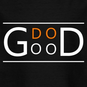 Dogood - Kids' T-Shirt