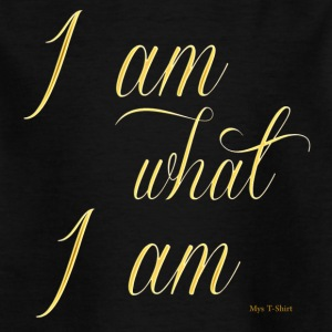 I am what i am - Kids' T-Shirt