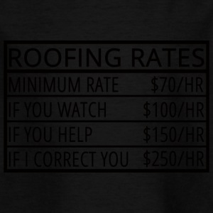 Roofing: Roofing Rates - Kids' T-Shirt