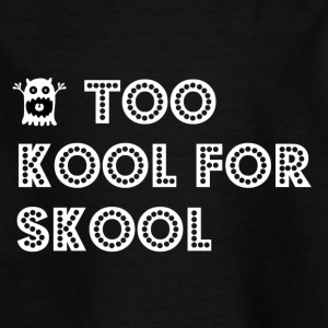 tookoolforskool - T-skjorte for barn