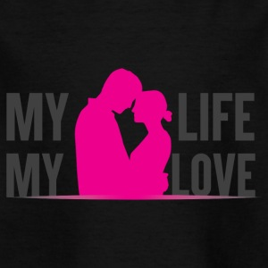 MY LIFE MY LOVE - Kinderen T-shirt
