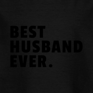 Best husband ever - Kinder T-Shirt