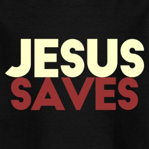 Jesus Saves - Camiseta niño