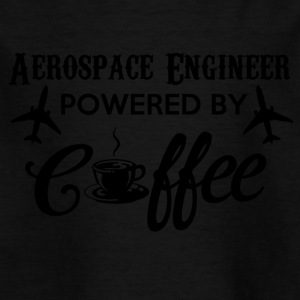 AEROSPACE ENGINEER POWERED BY COFFEE - Kids' T-Shirt