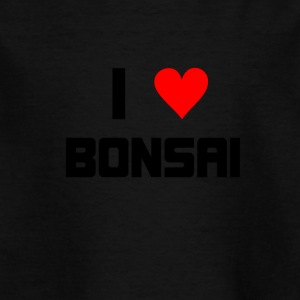 I love Bonsai - Kinder T-Shirt