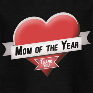 Mom of the Year - Kids' T-Shirt