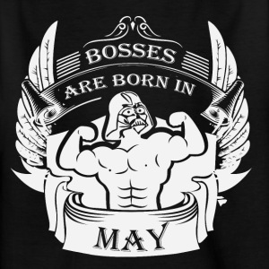 Bosses are born in MAY - Kinder T-Shirt