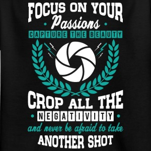 FOCUS On Your PASSION - Kids' T-Shirt