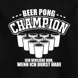Beer Pong Champion - Kinder T-Shirt