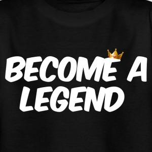 become a legend - Kinderen T-shirt