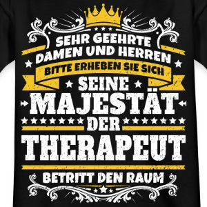 Seine Majestät der Therapeut - Kinder T-Shirt
