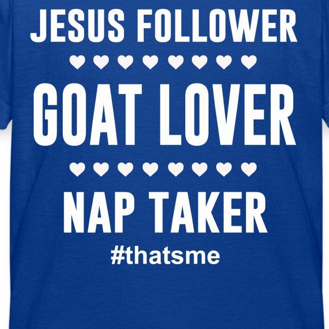 Jesus follower goat lover nap taker