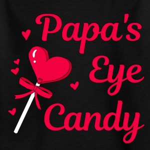 Papa's eye candy - Kinder T-Shirt