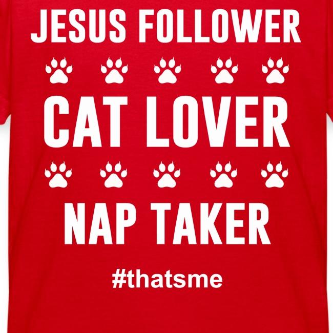 Jesus follower cat lover nap taker