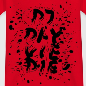 DJ DAY VIE DIE - Splash Design - Kinder T-Shirt