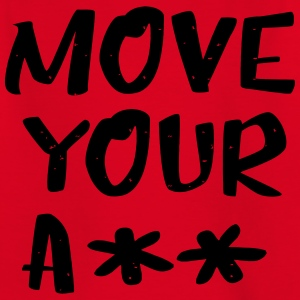 Move your ass - sportief - Kinderen T-shirt