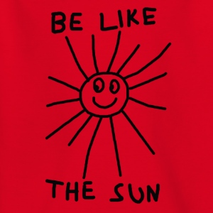 BE LIKE THE SUN - Kids' T-Shirt
