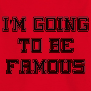 Going to be Famous - Kids' T-Shirt