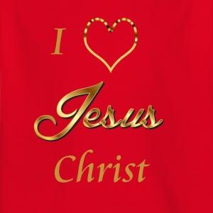 I love Jesus- Christ Shirt and baby items - Kids' T-Shirt