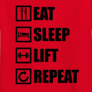 EAT SLEEP LIFT REPEAT - Kids' T-Shirt