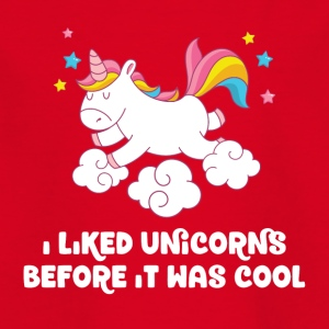 I liked unicorns before it was cool - Kinder T-Shirt