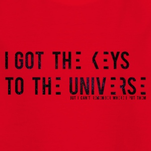 I Got The Keys To The Universe - Kinder T-Shirt