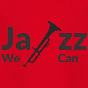 JAZZ WE CAN - Kids' T-Shirt