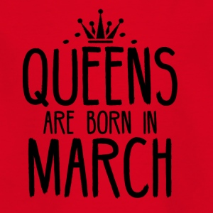 Queens are born in March - Kids' T-Shirt